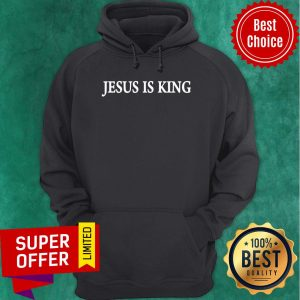 Top Jesus Is King 2020 Hoodie