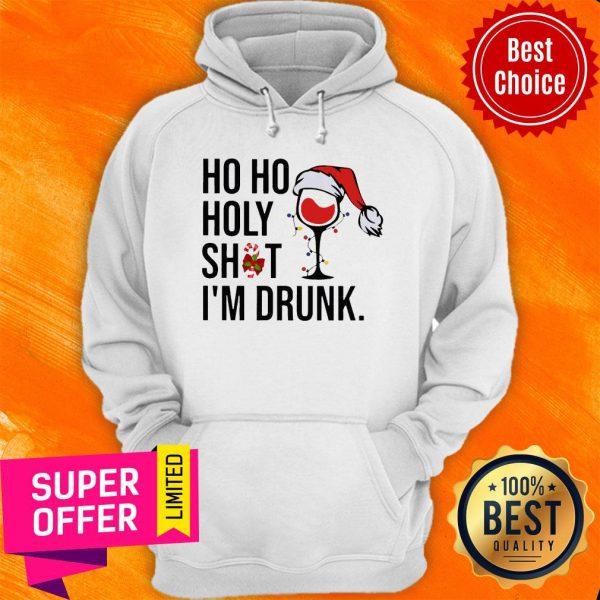Wine Glass Ho Ho Holy Shit I'm Drunk Christmas Hoodie