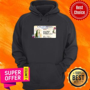 Funny California Drivers License US4EVR Hoodie