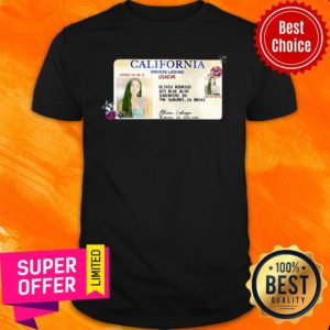 Funny California Drivers License US4EVR Shirt