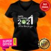 Health Care Worker Nurse 2021 Covid NUR I'll Be There For You V-neck