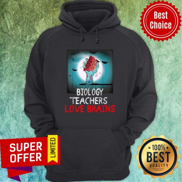 Nice Biology Teachers Love Brains Novelty Halloween Hoodie