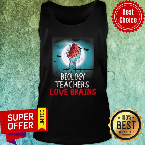 Nice Biology Teachers Love Brains Novelty Halloween Tank top