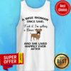 A Wise Woman Once Said Fuck It I'm Getting A Boxer And Lived Happily Ever After Tank Top
