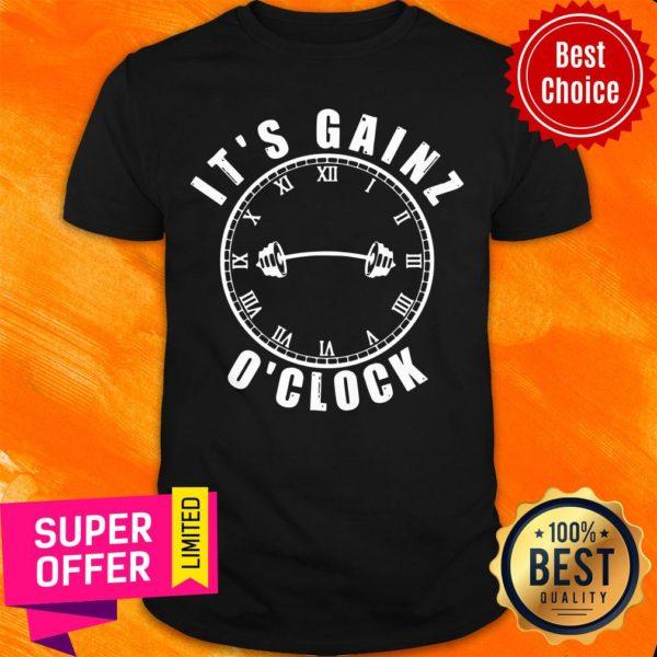 Awesome It's Gainz O'Clock Shirt