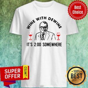 Funny Wine With Dewine It's 2 O'clock Somewhere Mike DeWine Shirt