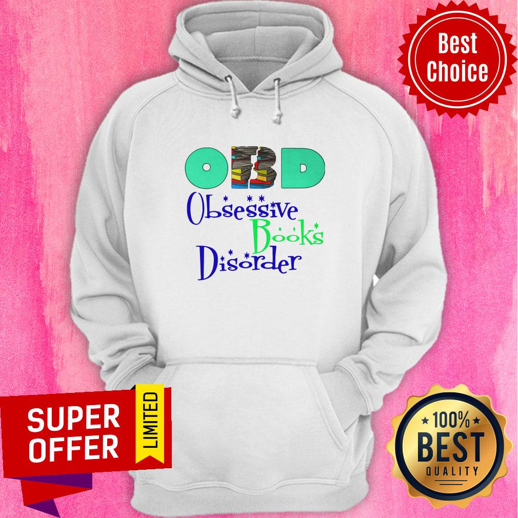 Nice Obd Obsessive Books Disorder Limited Hoodie