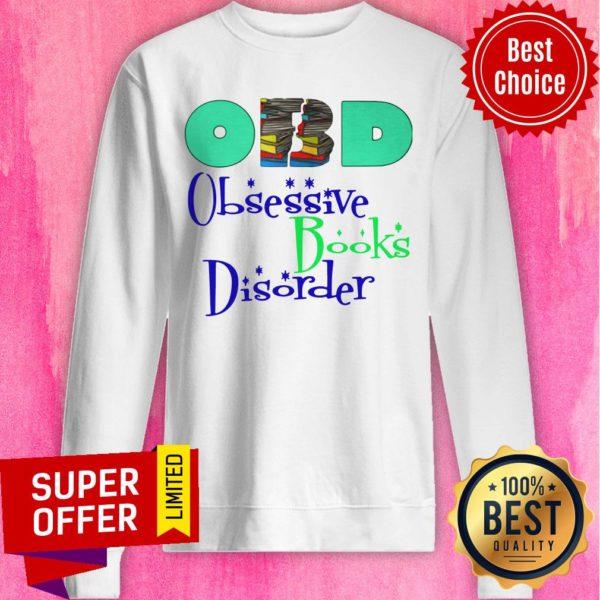 Nice Obd Obsessive Books Disorder Limited Sweatshirt