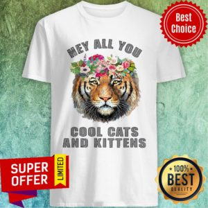 Premium Joe Exotic Tiger Hey All You Cool Cats Shirt