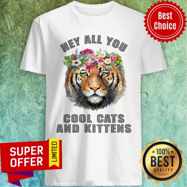 Premium Joe Exotic Tiger Hey All You Cool Cats Shirt