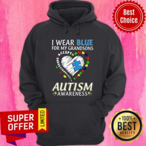 Wear Blue For My Grandsons Accept Love Autism Awareness Hoodie