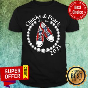 Awesome Chucks and Pearls 2021 Sneaker Shirt