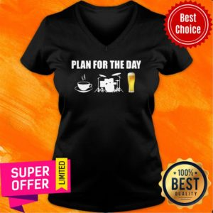 Awesome Plan For The Day Drums V-neck