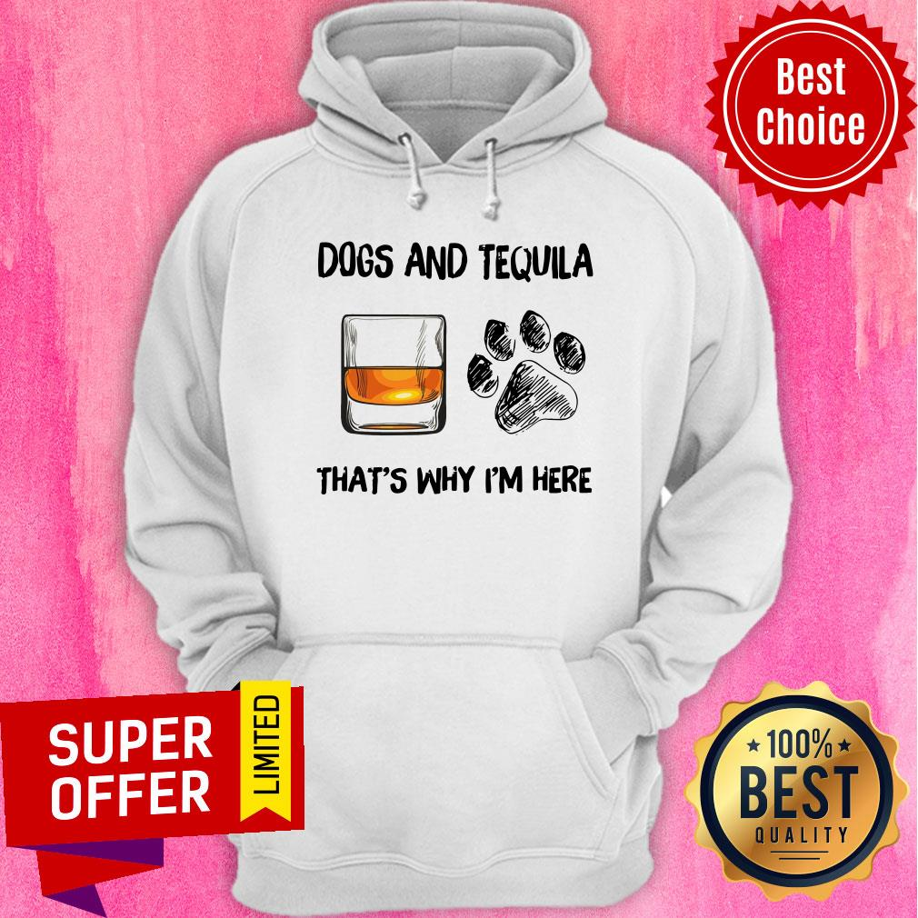 Awesome Scotch And Dog That's Why I'm Here Hoodie