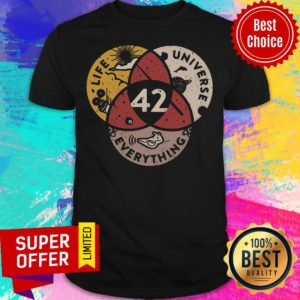 Funny 42 Life Universe and Everything Shirt