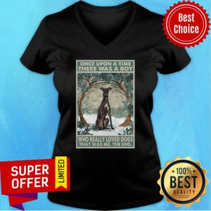 Greyhound Once Upon A Time Boy Who Really Loved Dog The End V-neck