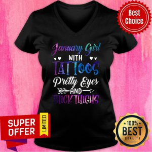January Girl With Tattoos Pretty Eyes And Thick Thighs V-neck