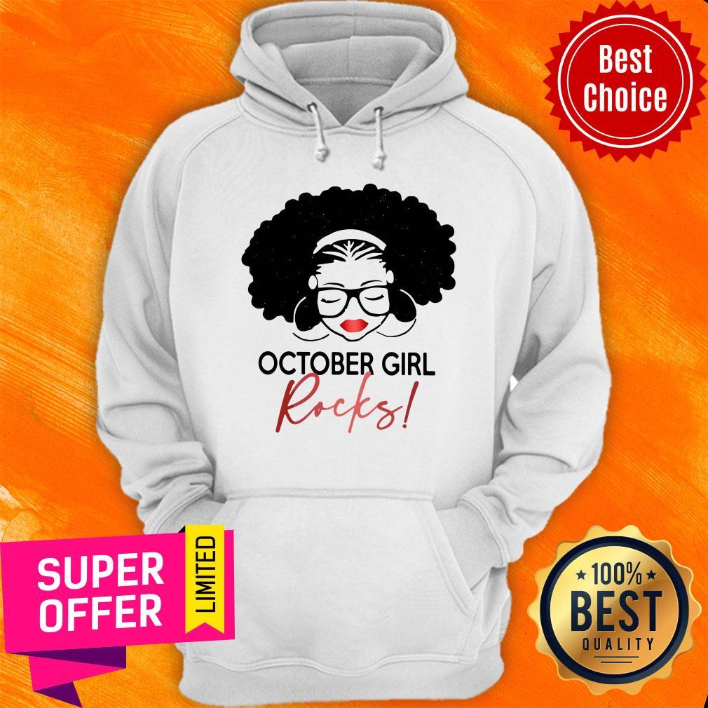 Nice October Girl Rocks Hoodie
