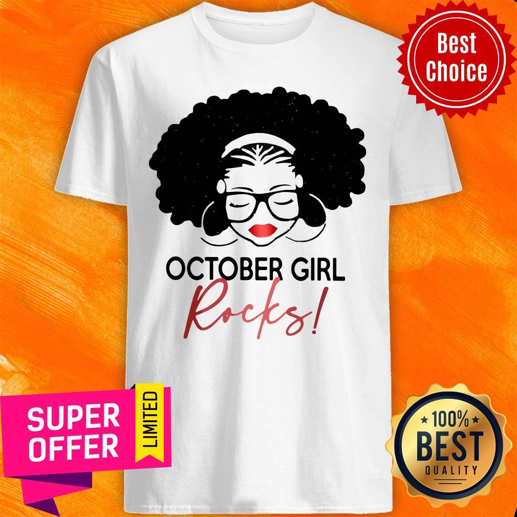 Nice October Girl Rocks Shirt