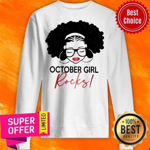 Nice October Girl Rocks Sweatshirt