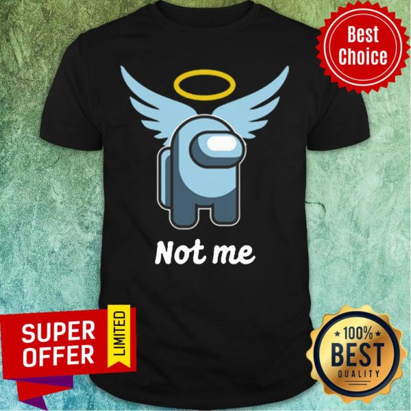 Premium Pas Moi Angel Not Me Shirt