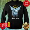 Premium Pas Moi Angel Not Me Sweatshirt