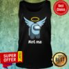 Premium Pas Moi Angel Not Me Tank top
