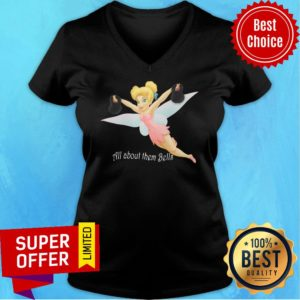 Premium Tinkerbell Lifting All About Them Bell V-neck