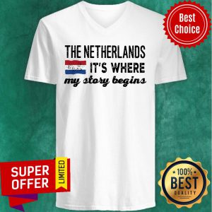 The Netherlands It's Where My Story Begins V-neck