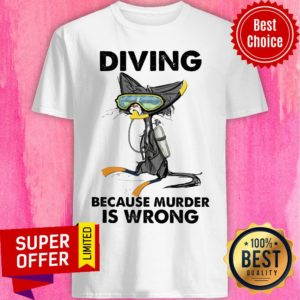Top Diving Cat Because Murder Is Wrong Shirt