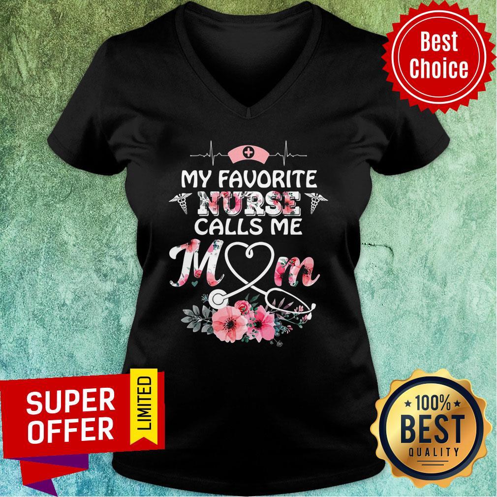 Top My Favorite Nurse Calls Me Mom V-neck