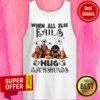 When All Else Fails Dog Hug Dachshunds Tank top