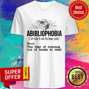 Abibliophobia The Fear Of Running Out Of Books V-neck