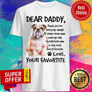 American Flag English Bulldog Dear Daddy Love Favortite Shirt