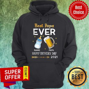Best Papa Ever Name Papa Happy Father Day Hoodie