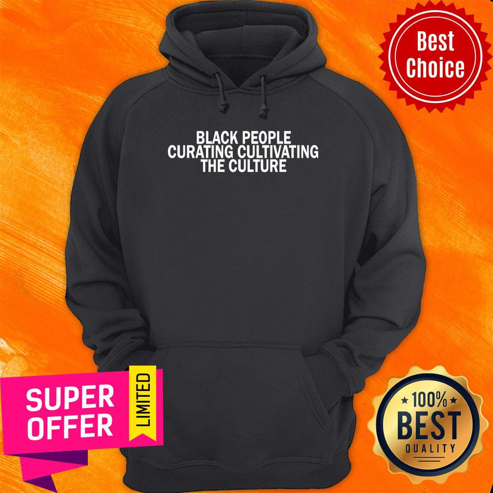 Black People Curating Cultivating The Culture Hoodie