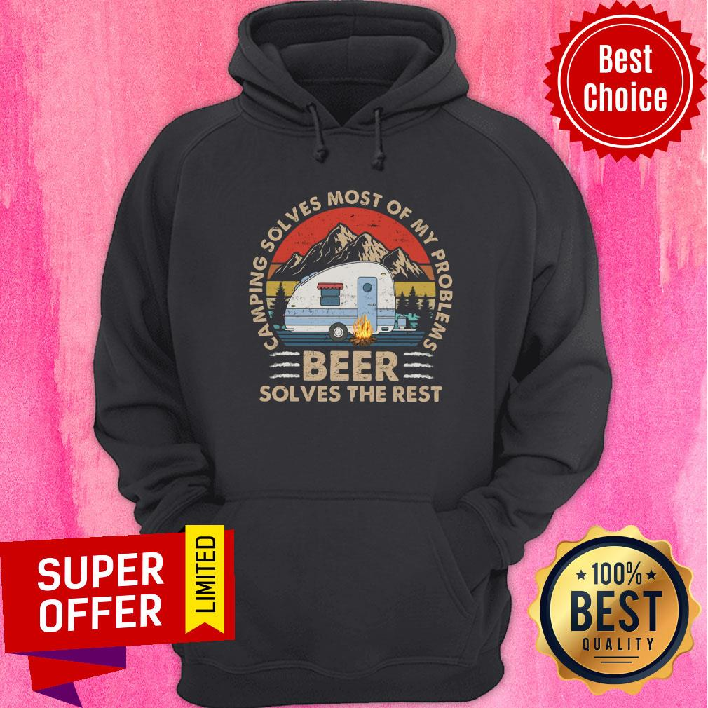 Camping Solves Most Of My Problems Beer Hoodie
