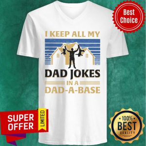 House I Keep All My Dad Jokes In A Dad-A-Base V-neck