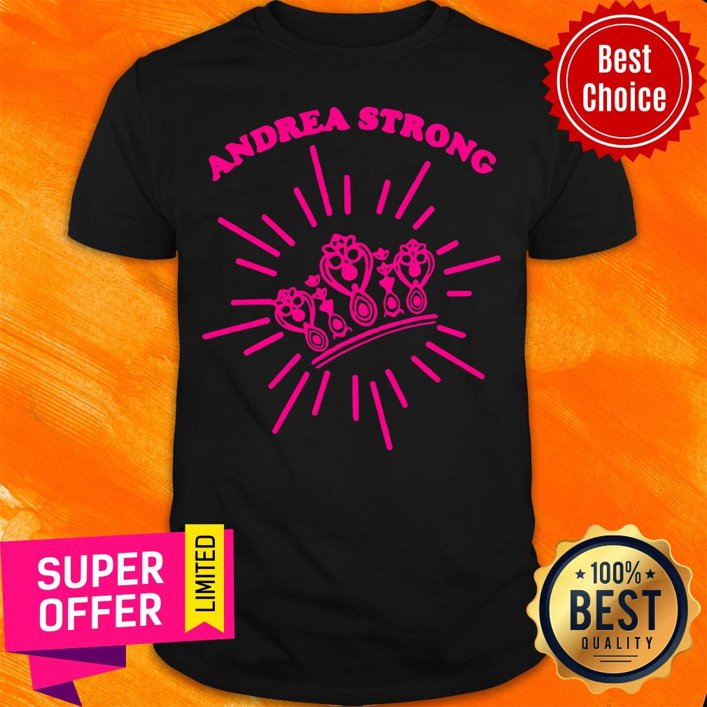 Official Andrea Strong Crown Shirt