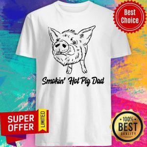 Premium Pig Smokin Hot Pig Dad Shirt