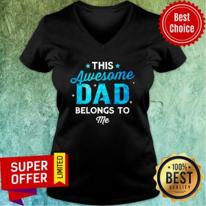 This Awesome Dad Belongs To Name V-neck