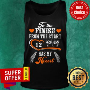 To The Finish From The Start Racing Has My Heart Tank Top