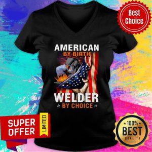 American Flag By Birth Welder By Choice V-neck