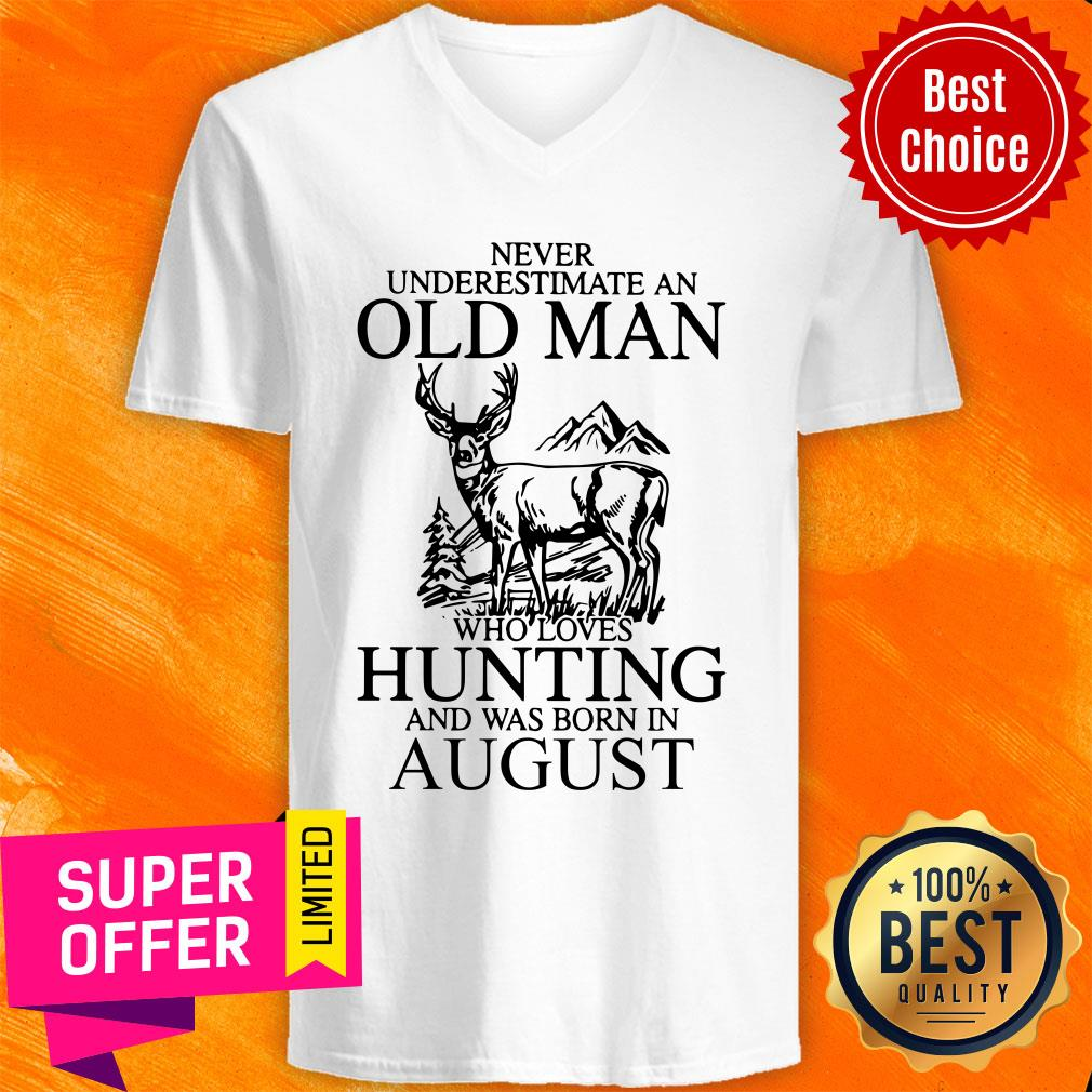 August Never Underestimate A Man Who Loves Hunting V-neck