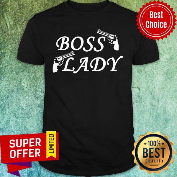 Awesome Boss Lady Gun Shirt
