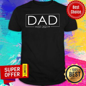 Awesome Dad Est 2021 Shirt