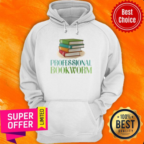 Awesome Professional Bookworm Hoodie