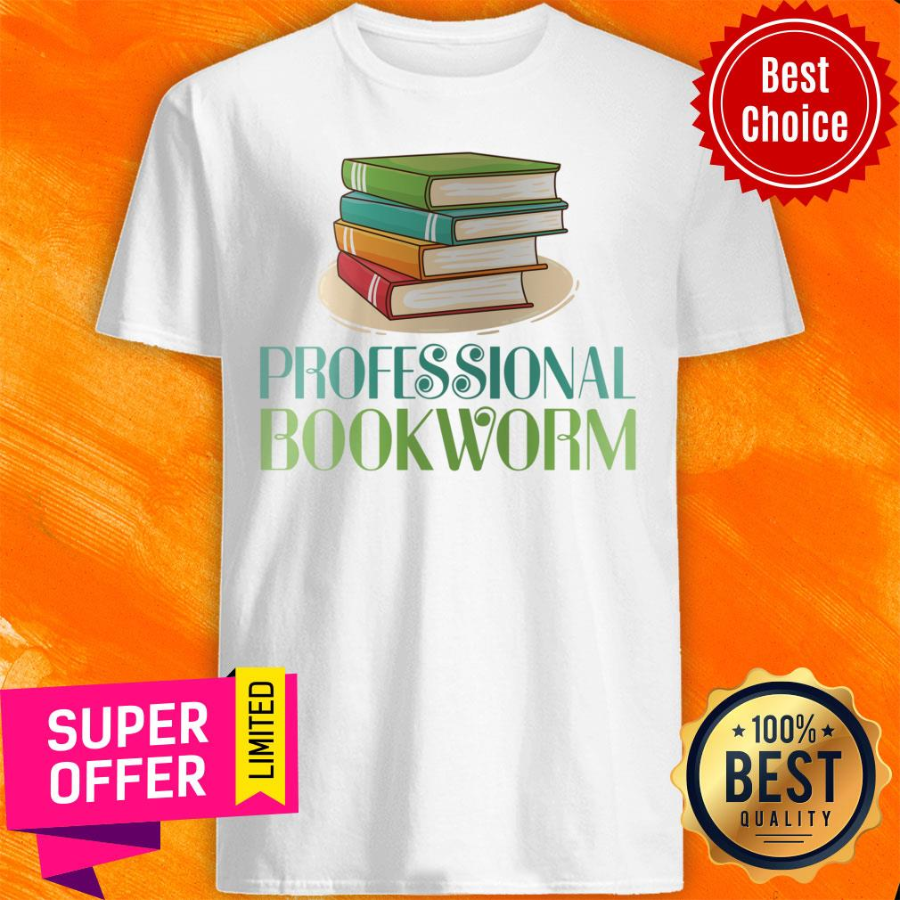 Awesome Professional Bookworm Shirt