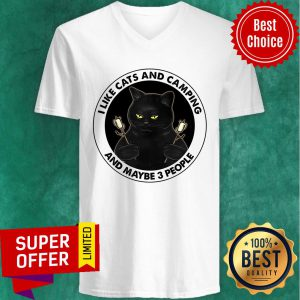 Black Cat I Like Cats And Camping And Maybe 3 People V-neck
