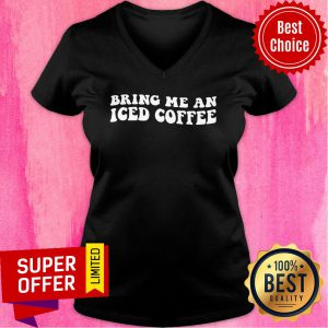 Bring Me An Iced Coffee V-neck